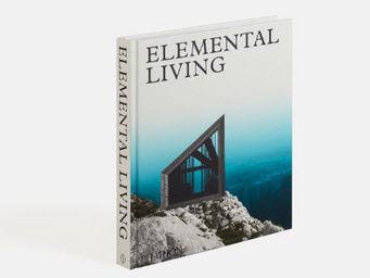 Phaidon Editions - elemantal living - Livre De Décoration