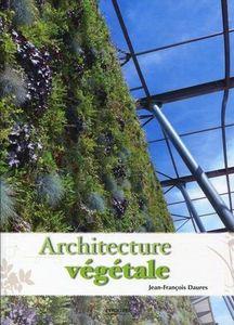 Eyrolles Editions - architecture végétale - Decoration Book