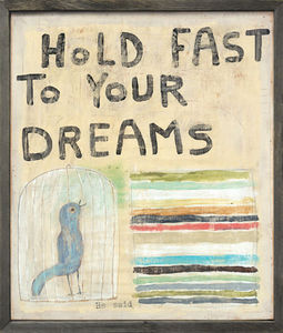 Sugarboo Designs - art print - hold fast to your dream - Decorative Painting