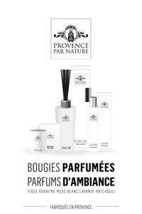 PROVENCE PAR NATURE - bougie, parfum - Home Fragrance
