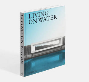 Phaidon Editions - living on water - Deko Buch