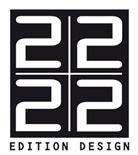 22 22 EDITION DESIGN
